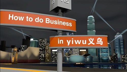 How to do business in Yiwu?